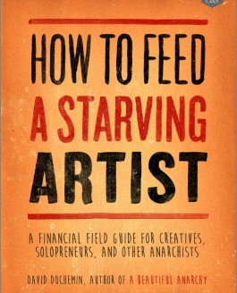 "David duChemin's new Book ""How To Feed A Starving Artist"" – Review"